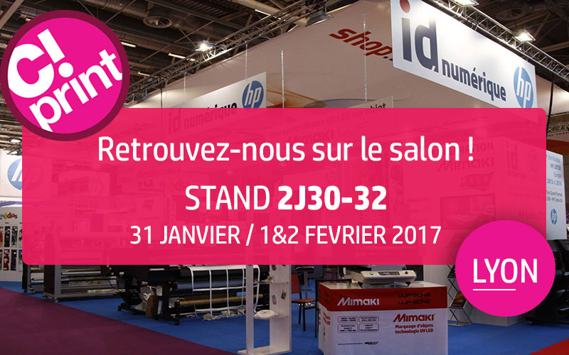 C print 2017 retrouvez id num rique sur un stand d di for Salon uv lyon