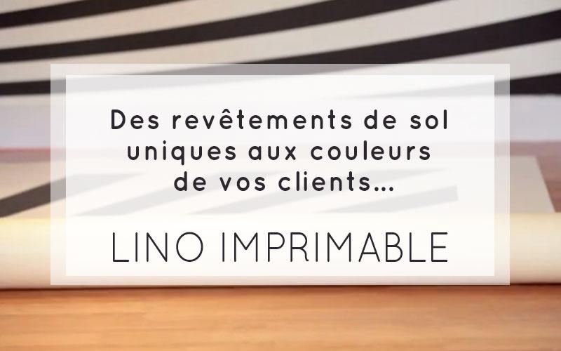 lino imprimable - nouveauté produit ID Numérique